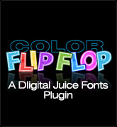 Digital Juice Fonts: Color Flip Flop - a Plug-In for Juicer