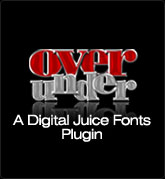 Digital Juice Fonts: Over Under  - a Plug-In for Juicer