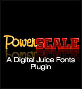 Digital Juice Fonts: PowerSCALE - a Plug-In for Juicer