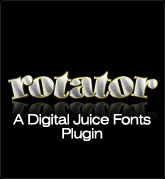 Digital Juice Fonts: Rotator - a Plug-In for Juicer