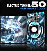 Editors Toolkit Pro Single 050: Electric Tunnel