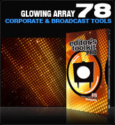 Editors Toolkit Pro Single 078: Glowing Array