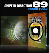 Editors Toolkit Pro Single 089: Shift In Direction