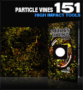 Editors Toolkit Pro Single 151: Particle Vines