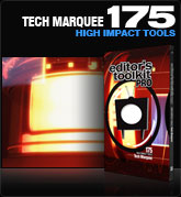 Editors Toolkit Pro Single 175: Tech Marquee