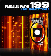 Editors Toolkit Pro Single 199: Parallel Paths