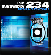Editors Toolkit Pro Single 234: True Transparency