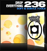 Editors Toolkit Pro Single 236: Drop Everything