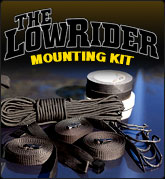 The LowRider Mounting Kit