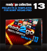 Ready2Go Collection 13 (for Sony Vegas)