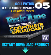 Toxic Type Collection 5 - Corporate and Broadcast (for After Effects)